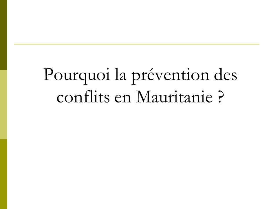 Pourquoi la prévention des conflits en Mauritanie ?