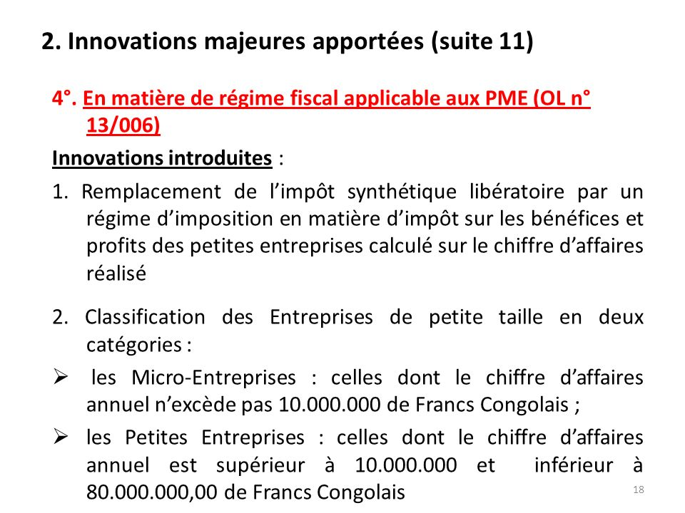 2.Innovations majeures apportées (suite 11) 4°.