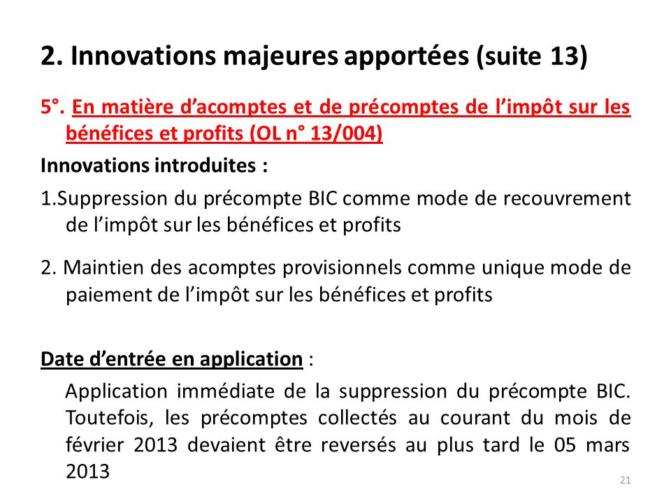 2.Innovations majeures apportées (suite 13) 5°.