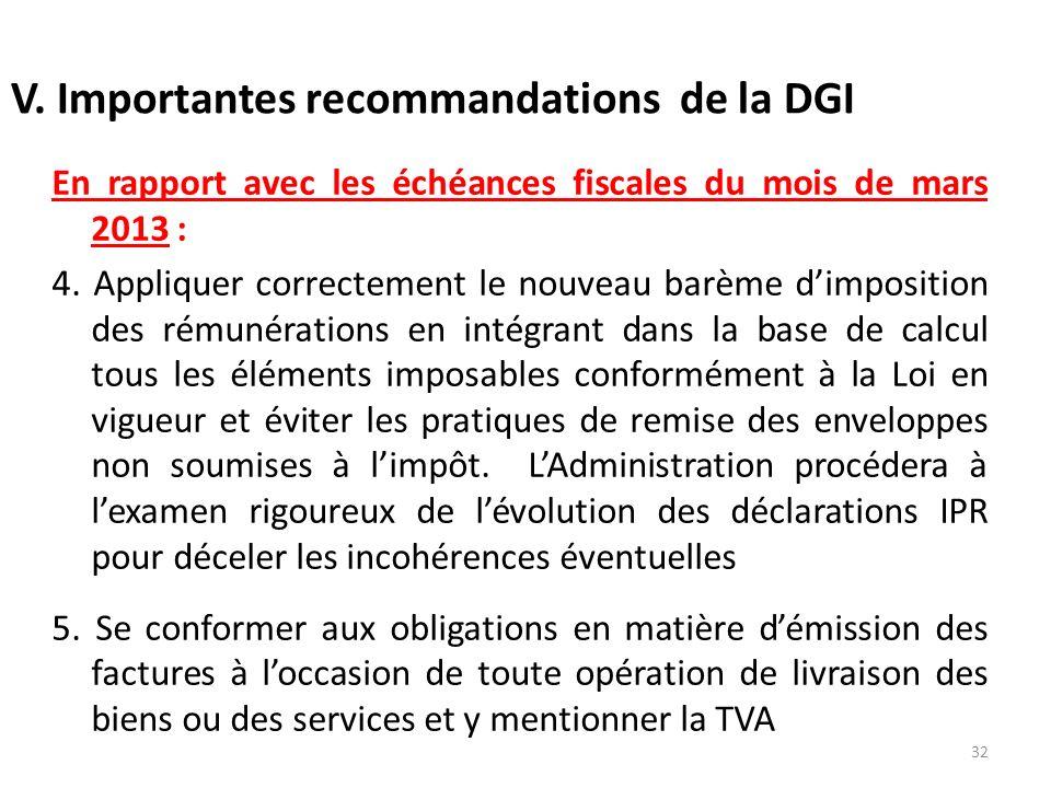 V. Importantes recommandations de la DGI En rapport avec les échéances fiscales du mois de mars 2013 : 4. Appliquer correctement le nouveau barème dim