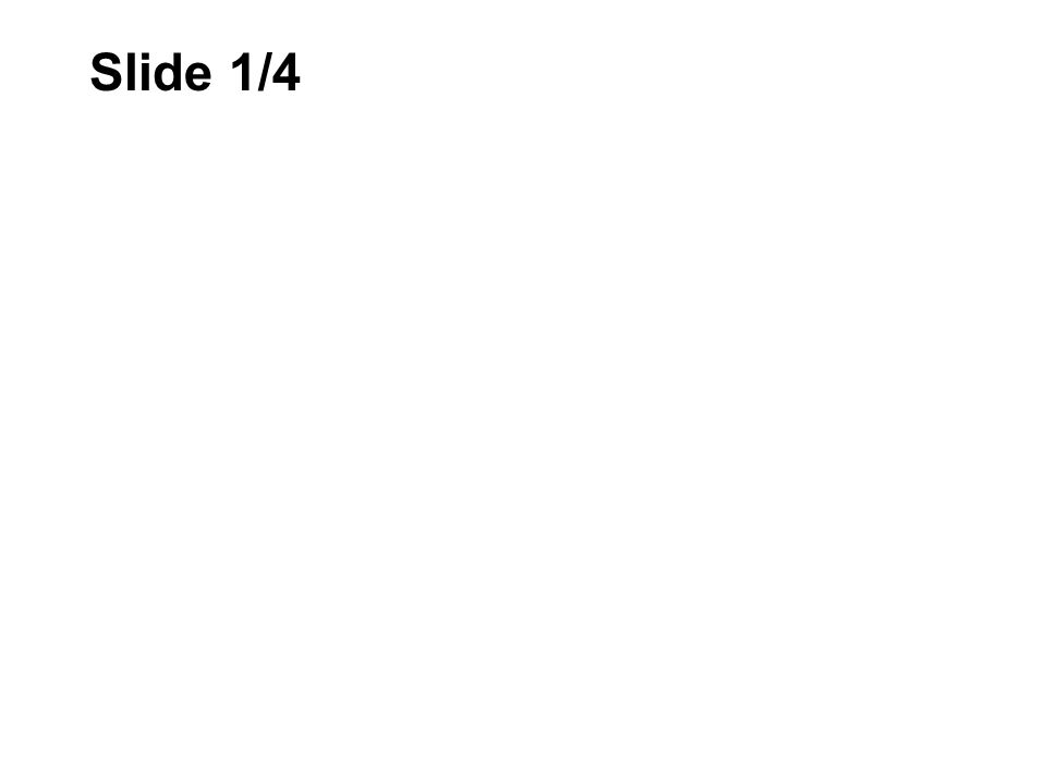 Slide 1/4