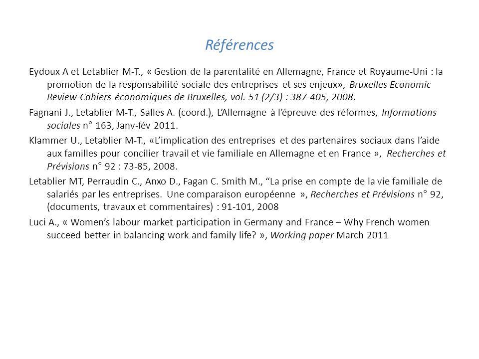 Références Eydoux A et Letablier M-T., « Gestion de la parentalité en Allemagne, France et Royaume-Uni : la promotion de la responsabilité sociale des