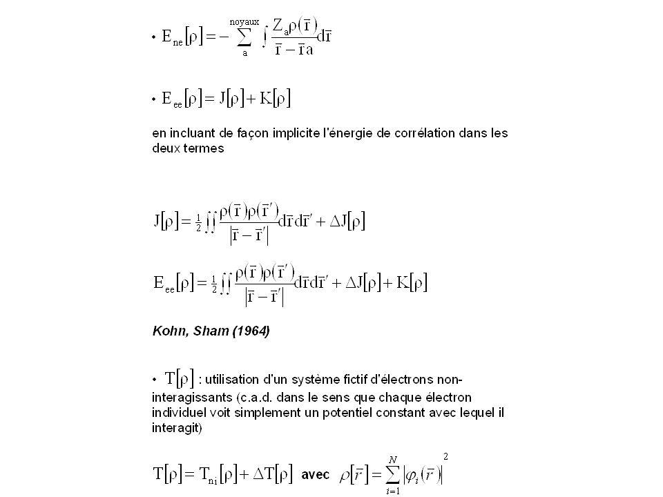 E[] = T ni [] + E ne [] + J[] + E xc [] Lartifice du système fictif délectrons non-interagissants, mais ayant la même densité que le système réel permet de réintroduire un déterminant de Slater composé de spinorbitales i appelées orbitales de Kohn-Sham.