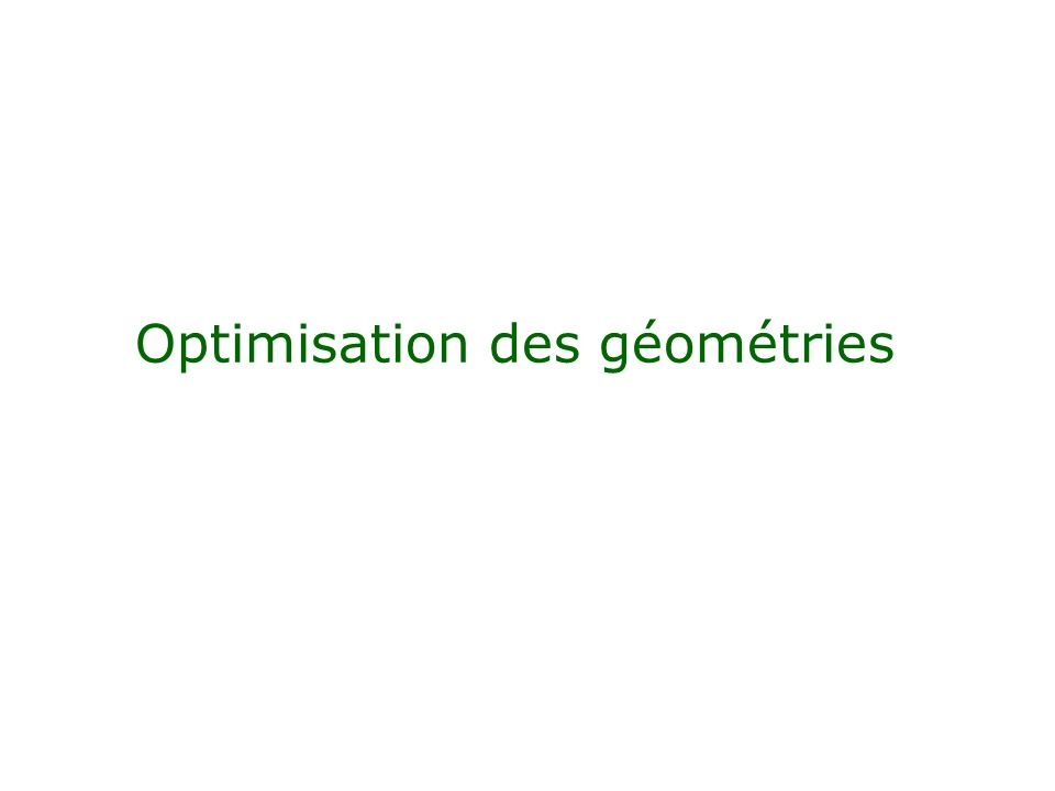 Optimisation des géométries