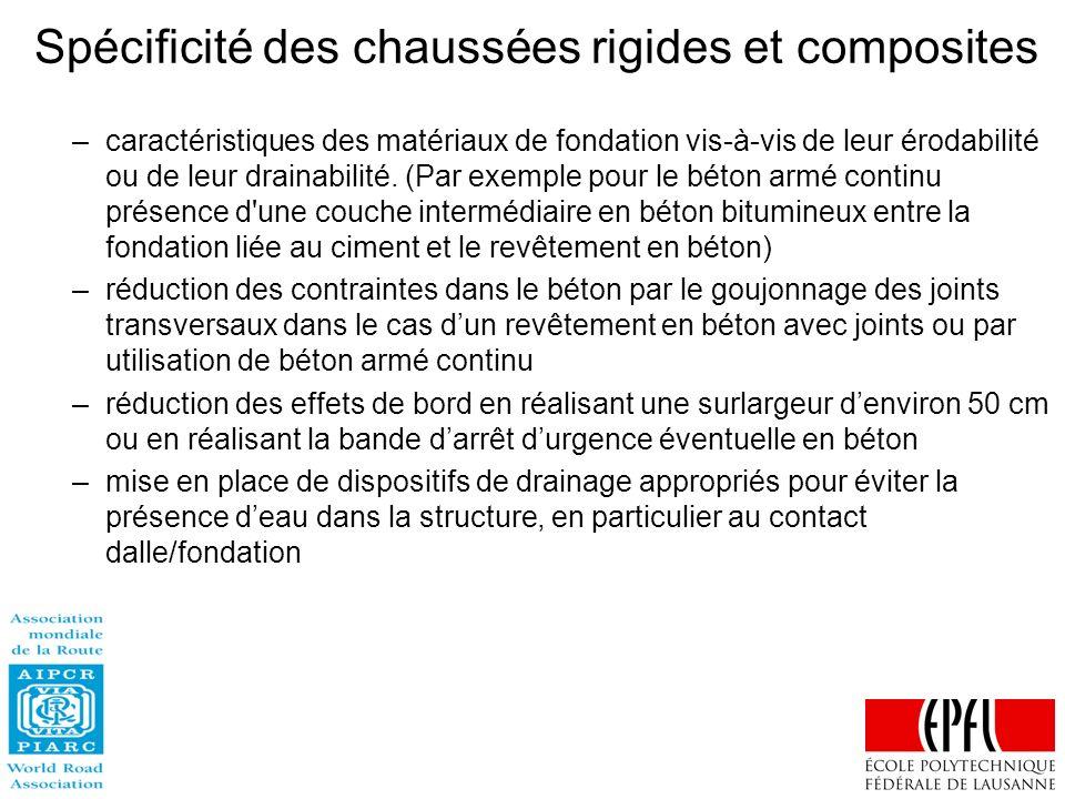 Spécificité des chaussées rigides et composites –caractéristiques des matériaux de fondation vis-à-vis de leur érodabilité ou de leur drainabilité. (P