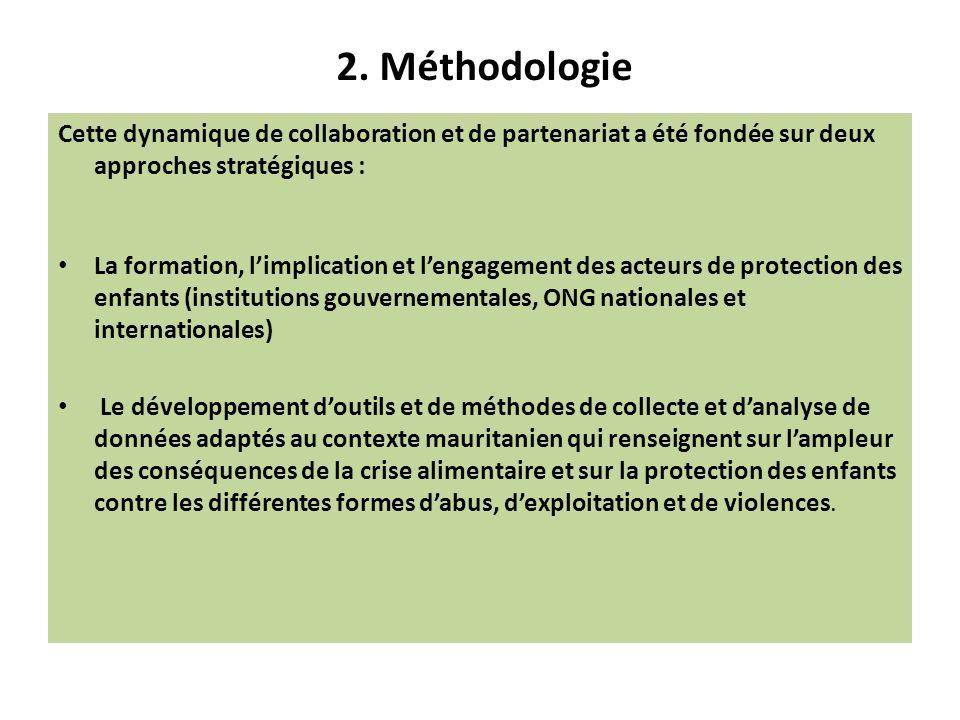 2. Méthodologie Cette dynamique de collaboration et de partenariat a été fondée sur deux approches stratégiques : La formation, limplication et lengag