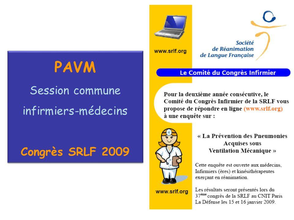 PAVM Session commune infirmiers-médecins Congrès SRLF 2009 PAVM Session commune infirmiers-médecins Congrès SRLF 2009