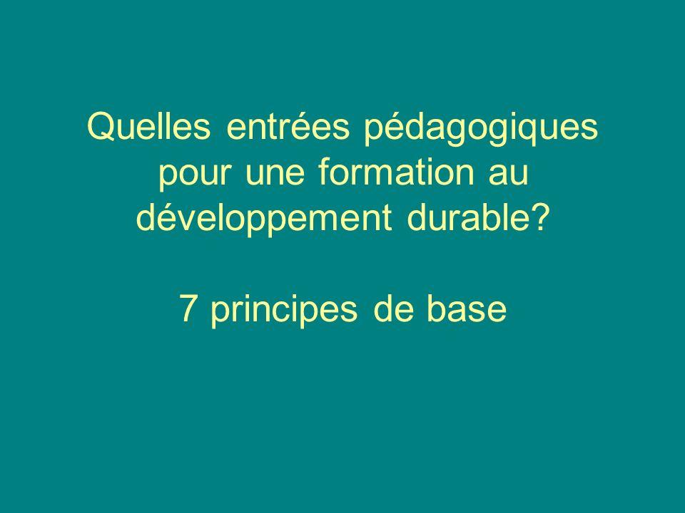 Quelles entrées pédagogiques pour une formation au développement durable 7 principes de base