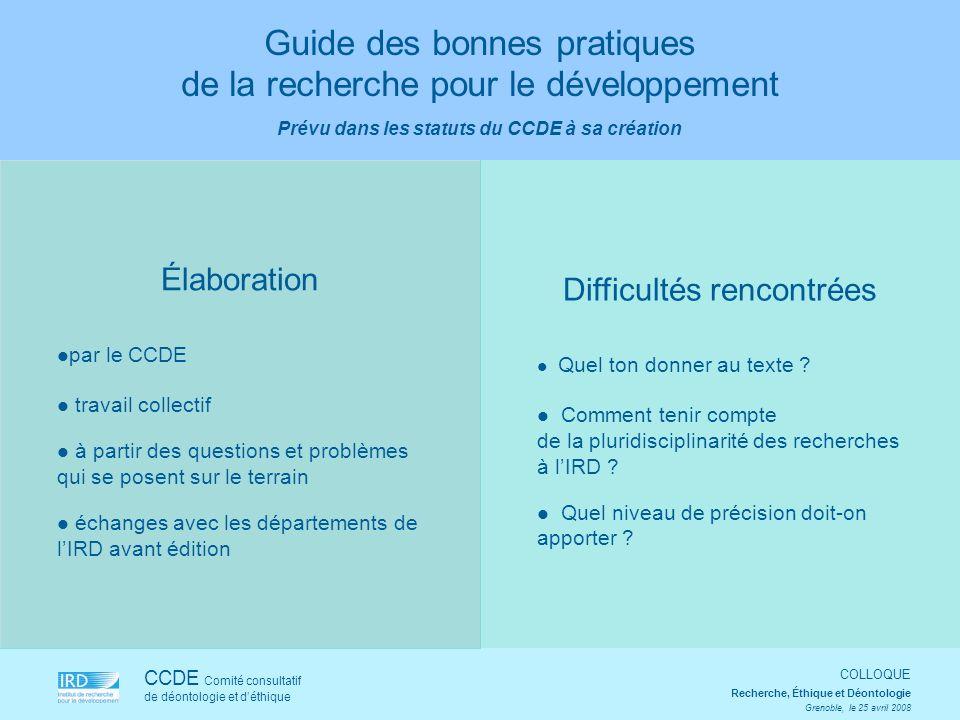 Élaboration par le CCDE travail collectif à partir des questions et problèmes qui se posent sur le terrain échanges avec les départements de lIRD avan