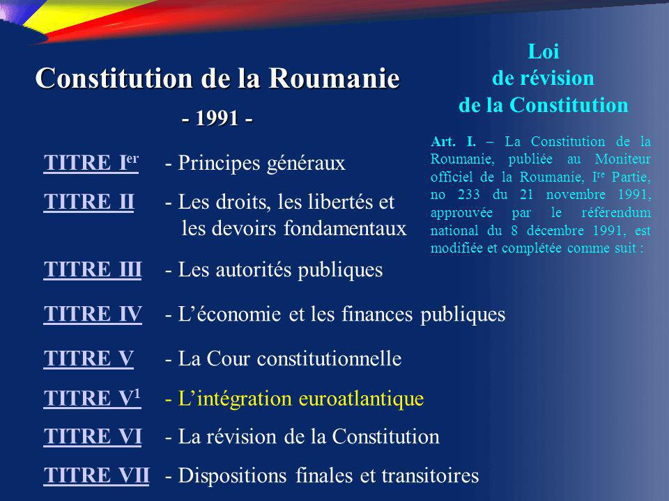 Les actes du Président Article 99 (1) Dans l exercice de ses attributions, le Président de la Roumanie adopte des décrets qui sont publiés au Moniteur officiel de la Roumanie.