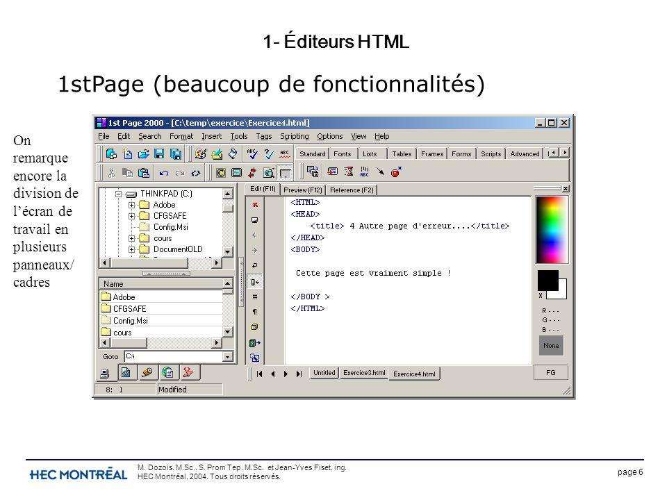 page 6 M. Dozois, M.Sc., S. Prom Tep, M.Sc. et Jean-Yves Fiset, ing. HEC Montréal, 2004. Tous droits réservés. 1- Éditeurs HTML 1stPage (beaucoup de f