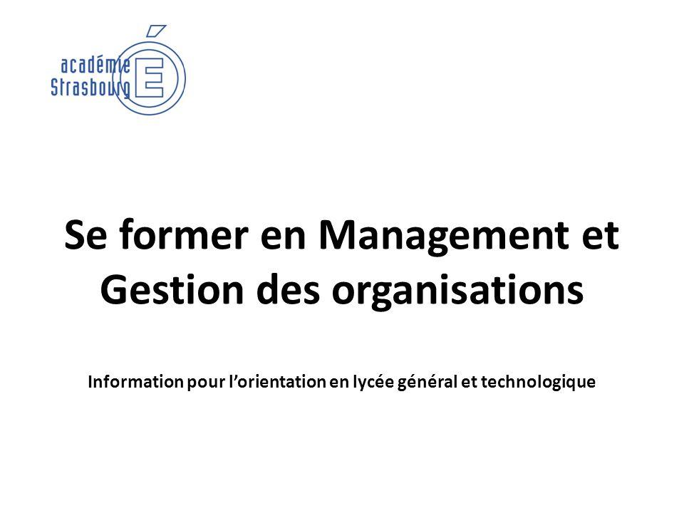 Se former en Management et Gestion des organisations Information pour lorientation en lycée général et technologique