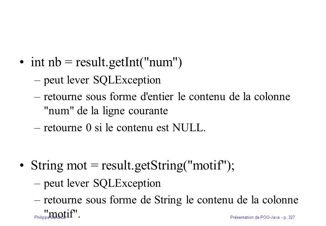 Présentation de POO-Java - p. 327Philippe Canalda int nb = result.getInt(