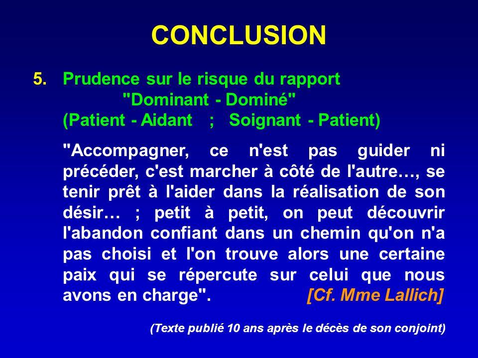 CONCLUSION 5.Prudence sur le risque du rapport