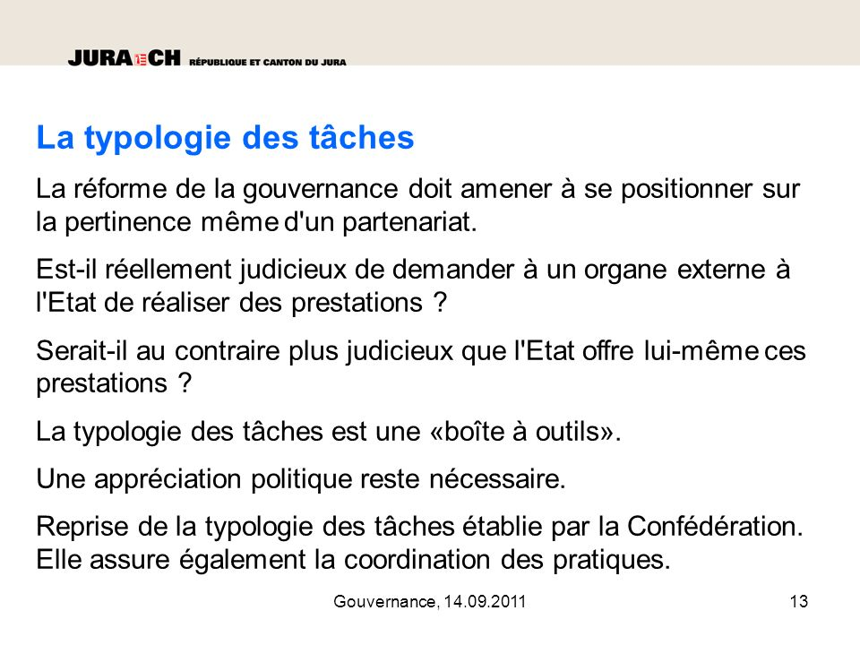 Gouvernance, 14.09.201114 La typologie des tâches selon 5 critères
