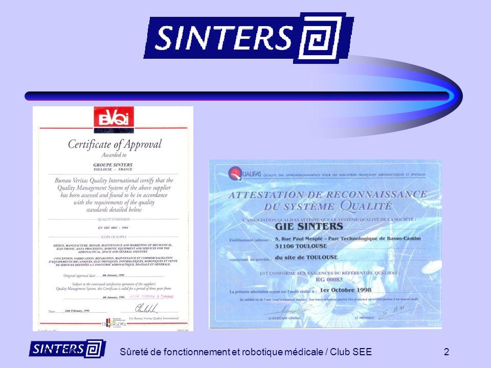Sûreté de fonctionnement et robotique médicale / Club SEE1 Sûreté de fonctionnement et robotique médicale Club SEE L. URBAIN 30 Novembre 2000