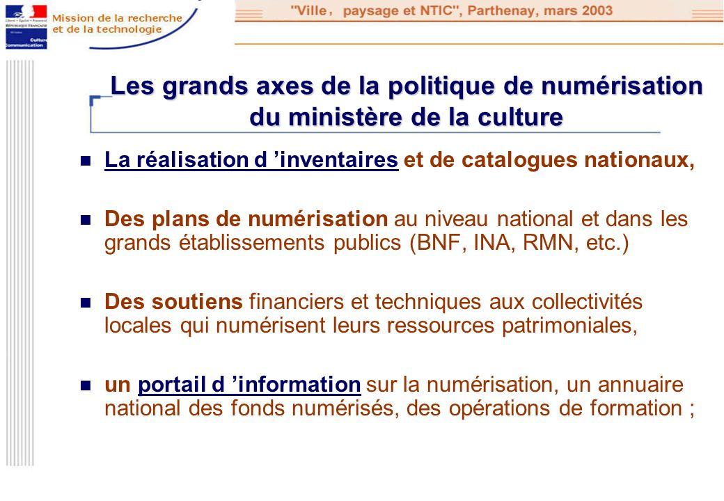 Les grands axes de la politique de numérisation du ministère de la culture La réalisation d inventaires et de catalogues nationaux, La réalisation d i