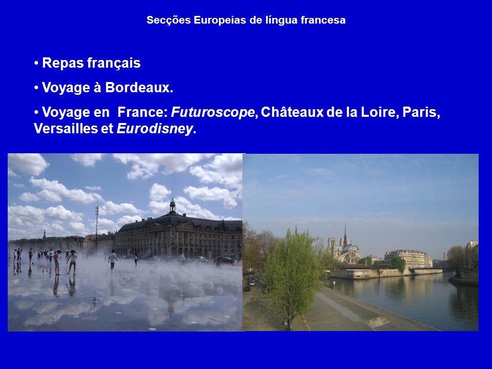 Secções Europeias de língua francesa Repas français Voyage à Bordeaux.