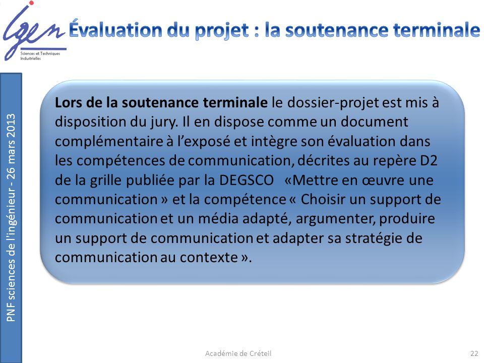PNF sciences de l'ingénieur - 26 mars 2013 Lors de la soutenance terminale le dossier-projet est mis à disposition du jury. Il en dispose comme un doc