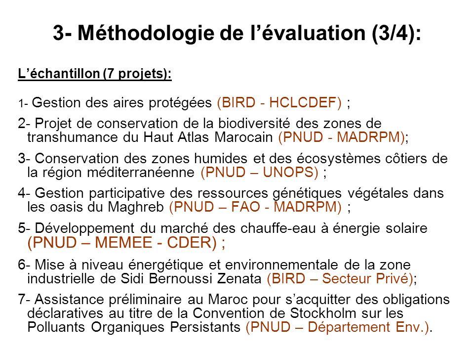 Léchantillon (7 projets): 1- Gestion des aires protégées (BIRD - HCLCDEF) ; 2- Projet de conservation de la biodiversité des zones de transhumance du