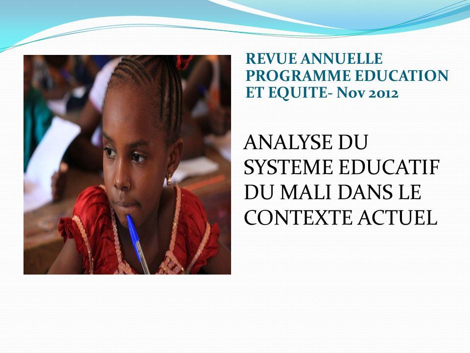 INTRODUCTION La politique éducative au Mali est guidée par le Programme Décennal de Développement de lEducation élaboré en 2000 dont le but est le suivant: « Tous les enfants maliens terminent une éducation de base de qualité dici 2020, et que le secteur de léducation fournisse au pays les ressources humaines nécessaires pour son développement » Lopérationalisation du PRODEC se fait actuellement à travers la 3ieme phase du Plan dInvestissement Sectoriel de lEducation (2010-2013)-PISE III