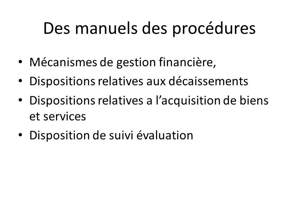 Des manuels des procédures Mécanismes de gestion financière, Dispositions relatives aux décaissements Dispositions relatives a lacquisition de biens e