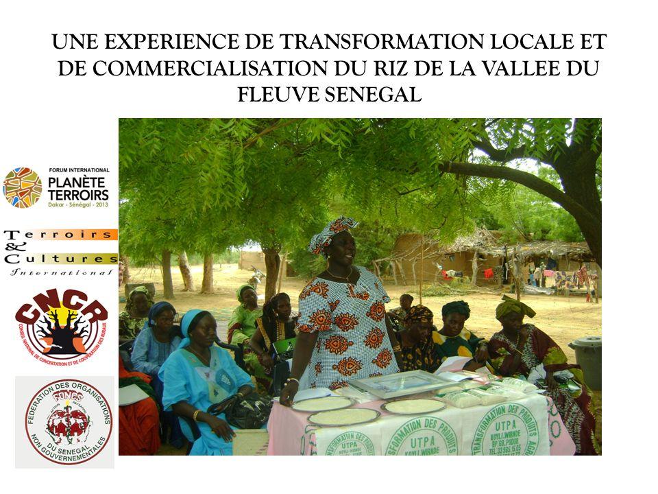 UNE EXPERIENCE DE TRANSFORMATION LOCALE ET DE COMMERCIALISATION DU RIZ DE LA VALLEE DU FLEUVE SENEGAL