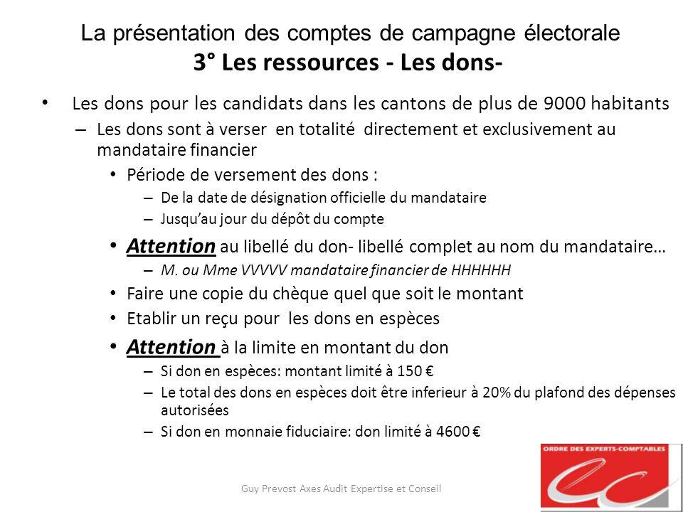 La présentation des comptes de campagne électorale 3° Les ressources - Les dons- Les dons pour les candidats dans les cantons de plus de 9000 habitant
