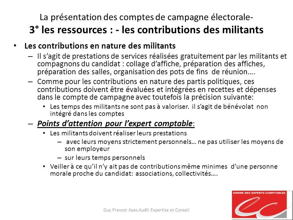 La présentation des comptes de campagne électorale- 3° les ressources : - les contributions des militants Les contributions en nature des militants –