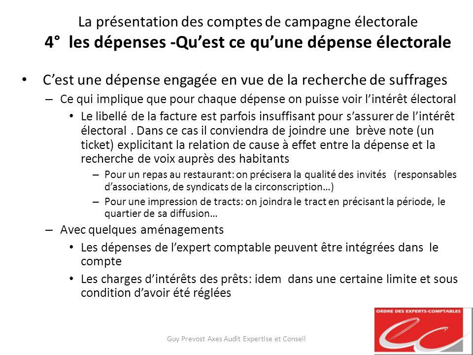 La présentation des comptes de campagne électorale 4° les dépenses -Quest ce quune dépense électorale Cest une dépense engagée en vue de la recherche