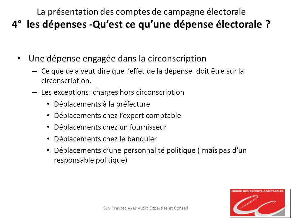 La présentation des comptes de campagne électorale 4° les dépenses -Quest ce quune dépense électorale ? Une dépense engagée dans la circonscription –