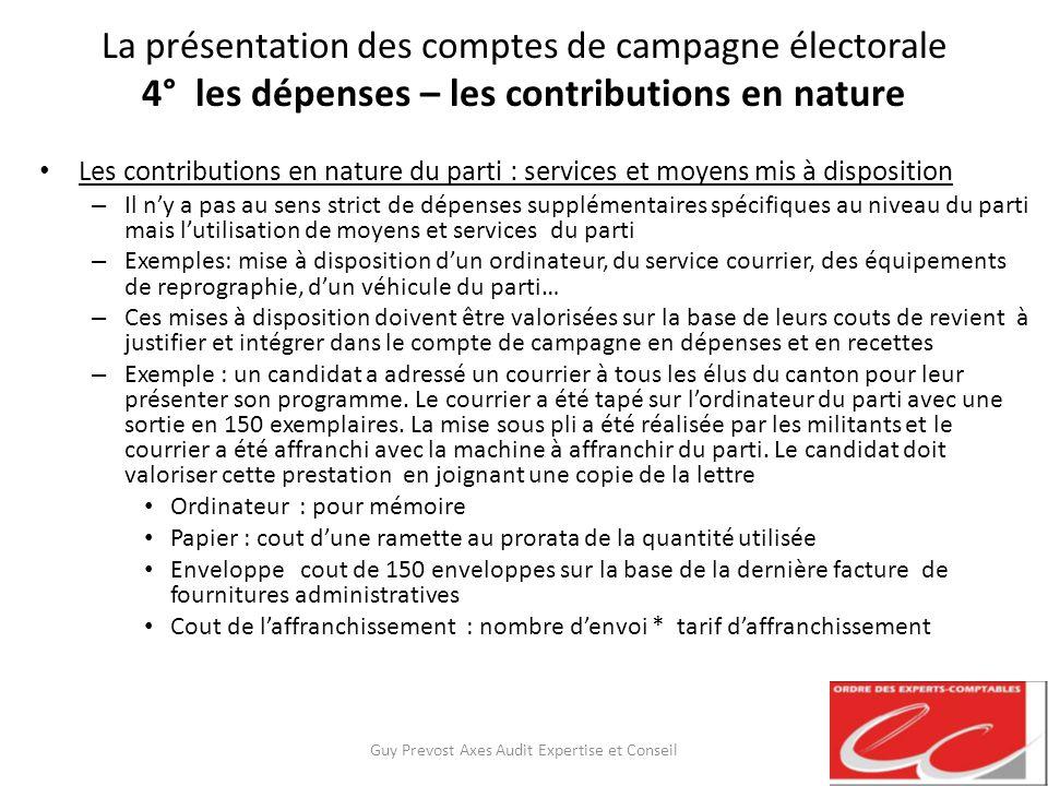 La présentation des comptes de campagne électorale 4° les dépenses – les contributions en nature Les contributions en nature du parti : services et mo