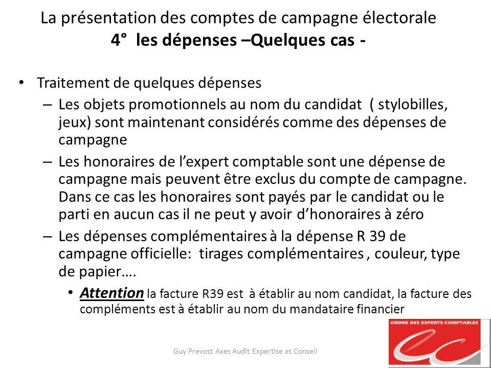 La présentation des comptes de campagne électorale 4° les dépenses –Quelques cas - Traitement de quelques dépenses – Les objets promotionnels au nom d
