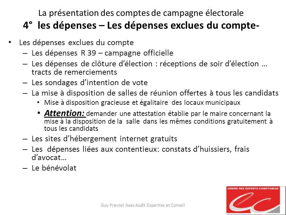 La présentation des comptes de campagne électorale 4° les dépenses – Les dépenses exclues du compte- Les dépenses exclues du compte – Les dépenses R 3
