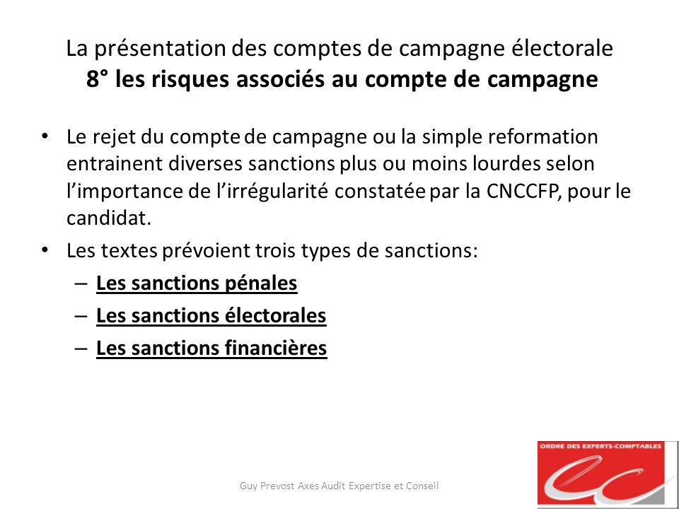 La présentation des comptes de campagne électorale 8° les risques associés au compte de campagne Le rejet du compte de campagne ou la simple reformati
