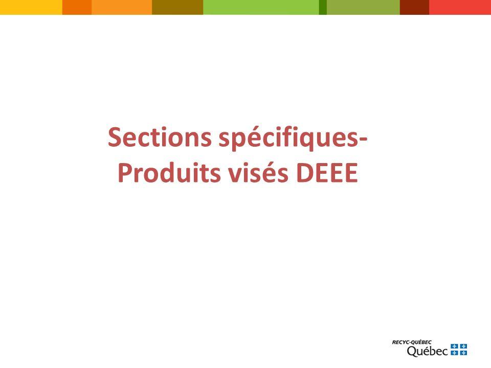 Sections spécifiques- Produits visés DEEE