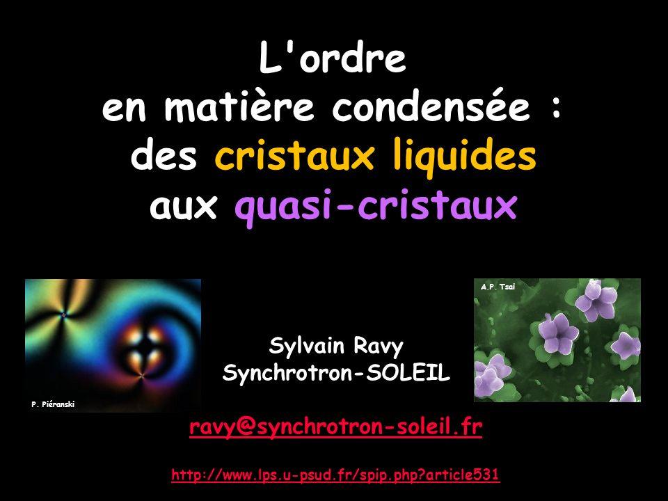 Sylvain Ravy Synchrotron-SOLEIL ravy@synchrotron-soleil.fr http://www.lps.u-psud.fr/spip.php?article531 P.