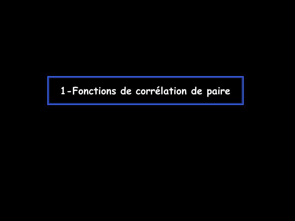1-Fonctions de corrélation de paire