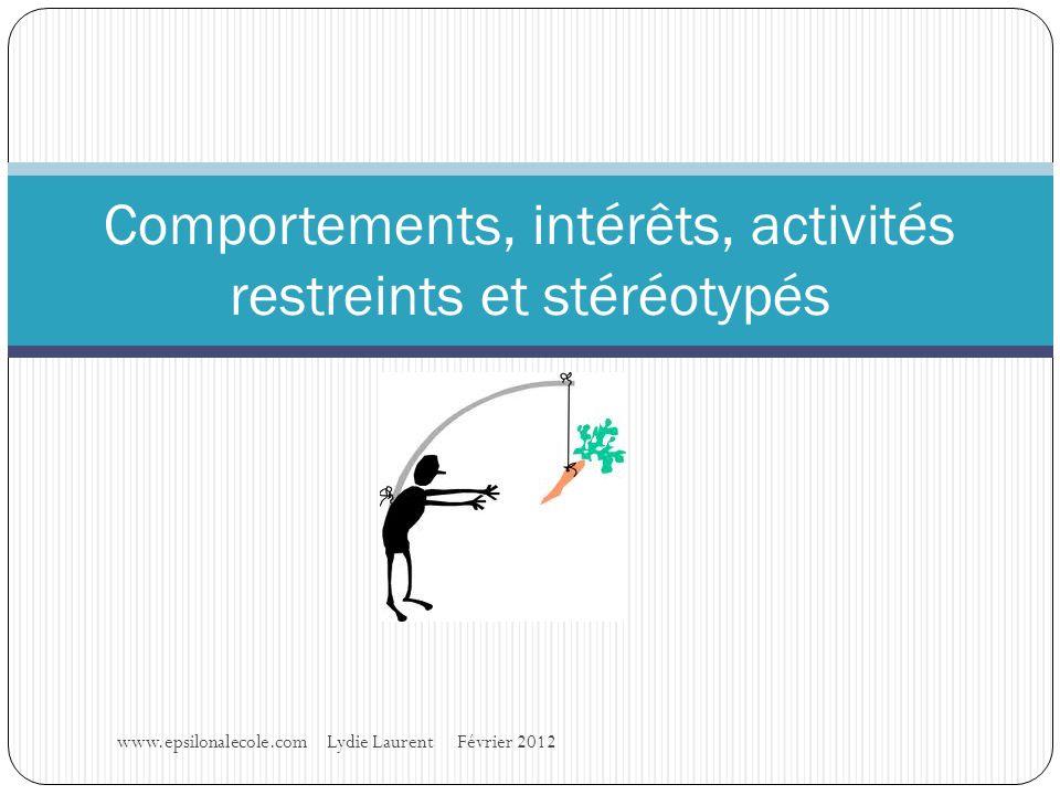 Comportements, intérêts, activités restreints et stéréotypés
