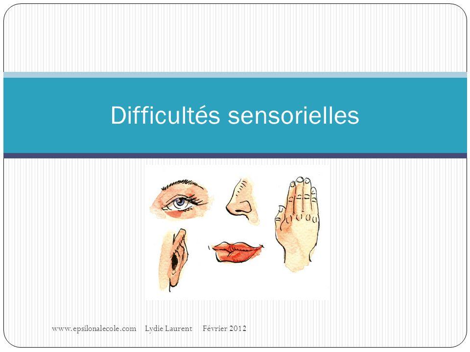 Difficultés sensorielles