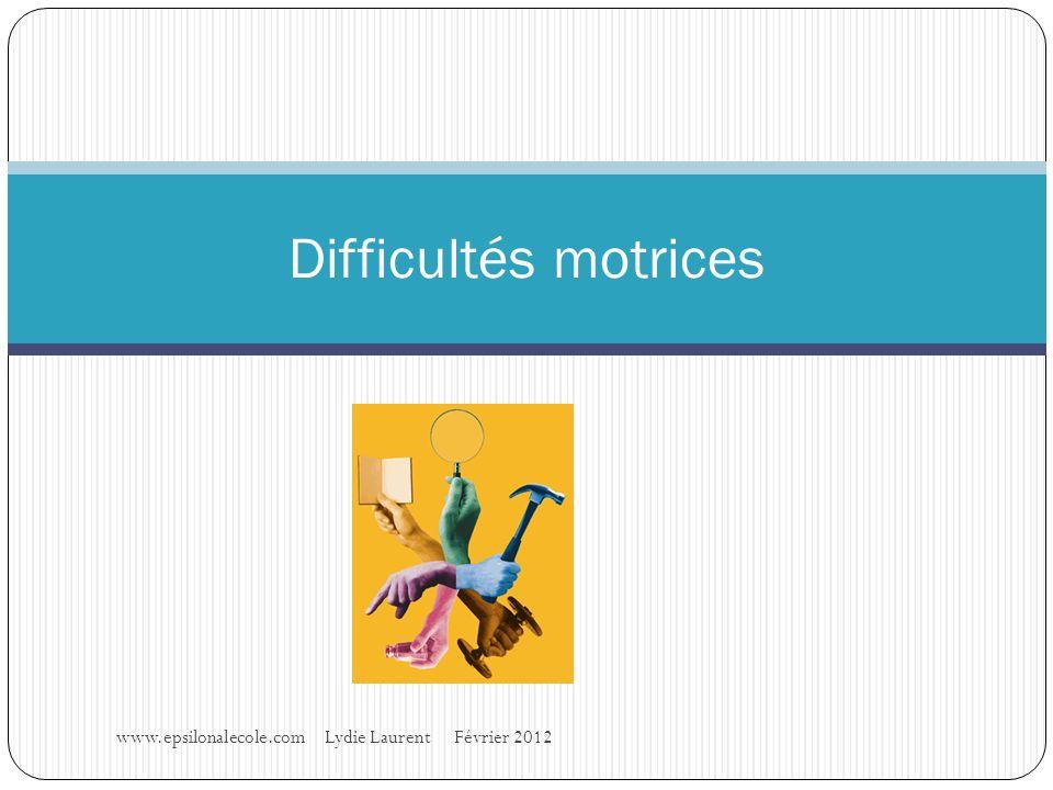 Difficultés motrices