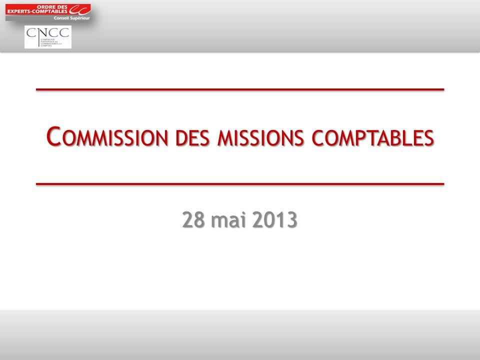 C OMMISSION DES MISSIONS COMPTABLES 28 mai 2013