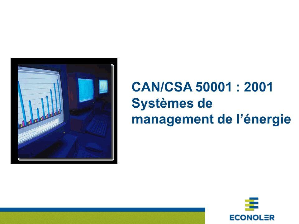 CAN/CSA 50001 : 2001 Systèmes de management de lénergie