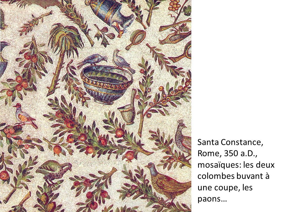 Santa Constance, Rome, 350 a.D., mosaïques: les deux colombes buvant à une coupe, les paons…