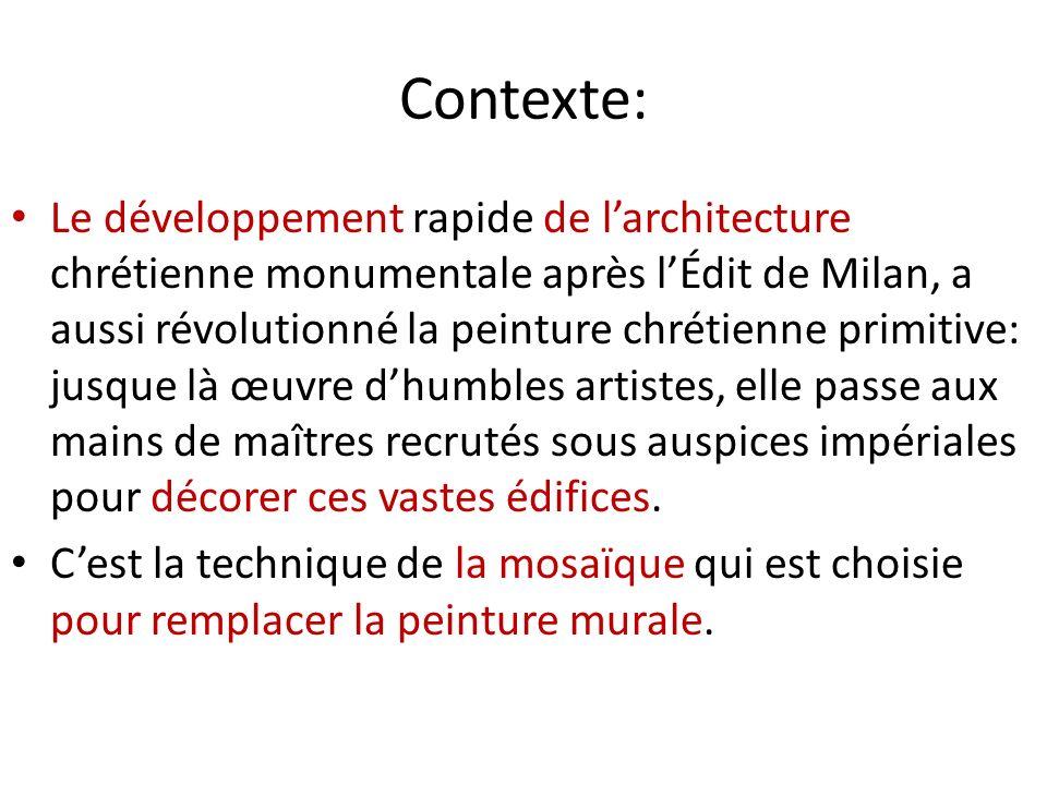 Contexte: Le développement rapide de larchitecture chrétienne monumentale après lÉdit de Milan, a aussi révolutionné la peinture chrétienne primitive: