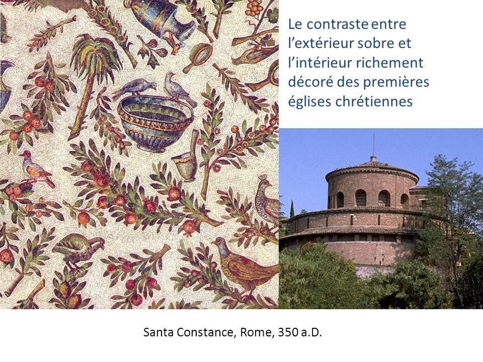 Santa Constance, Rome, 350 a.D. Le contraste entre lextérieur sobre et lintérieur richement décoré des premières églises chrétiennes
