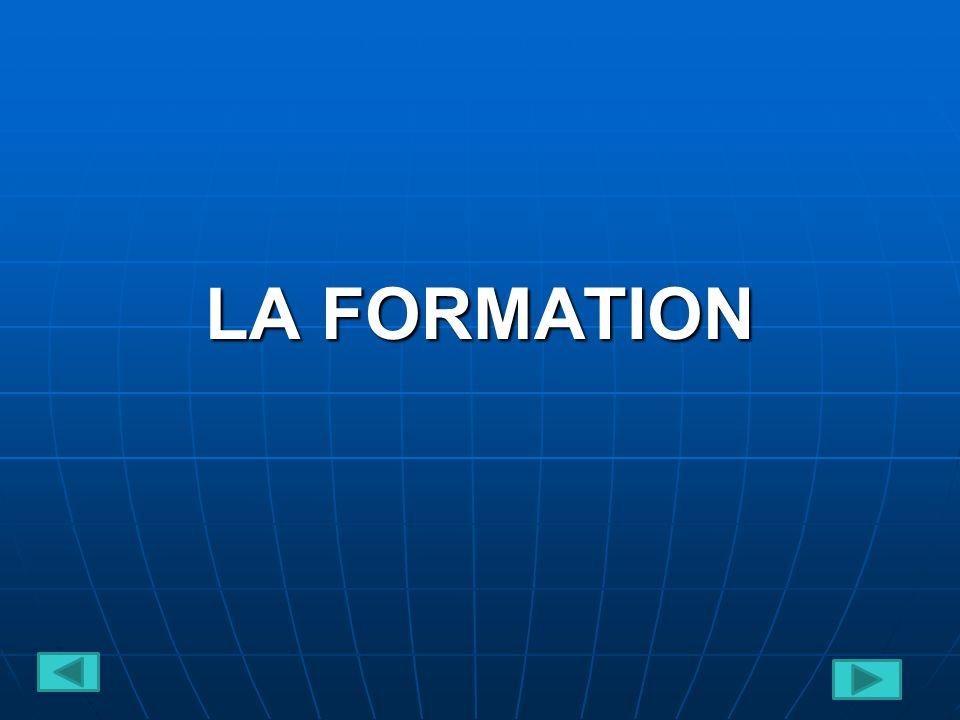 LA FORMATION