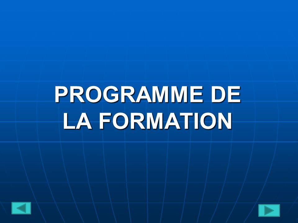 PROGRAMME DE LA FORMATION