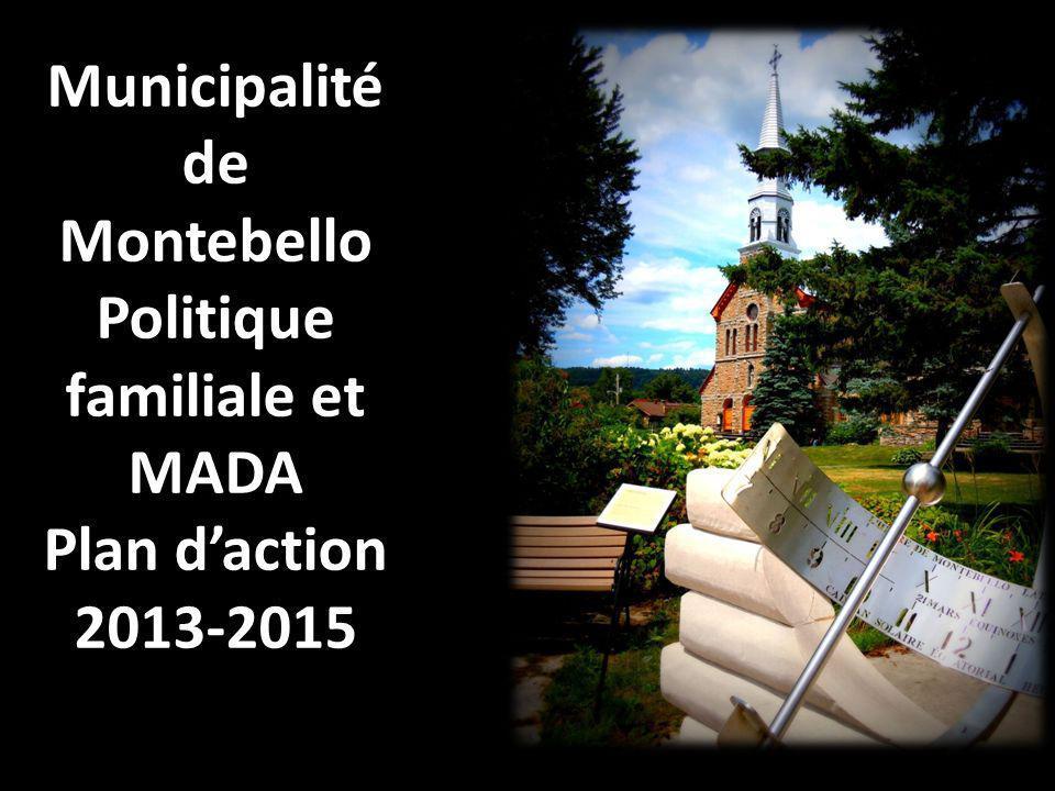 Municipalité de Montebello Politique familiale et MADA Plan daction 2013-2015