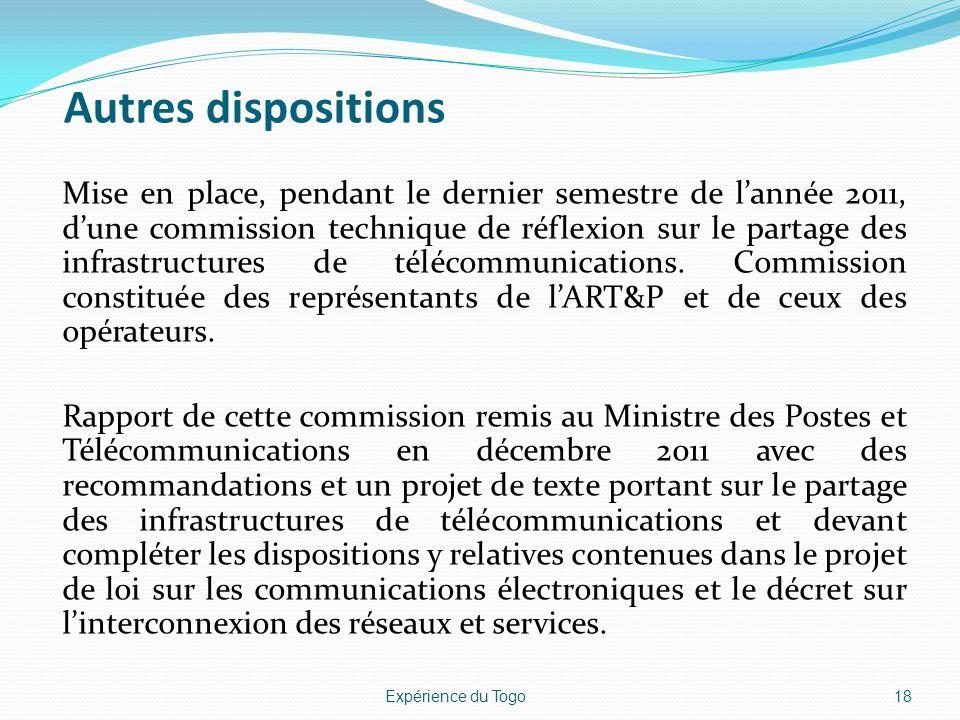 Autres dispositions Mise en place, pendant le dernier semestre de lannée 2011, dune commission technique de réflexion sur le partage des infrastructur